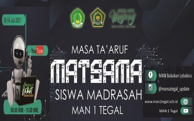 MATSAMA (MASA TA'ARUF SISWA MADRASAH) TAHUN PELAJARAN 2021/2021
